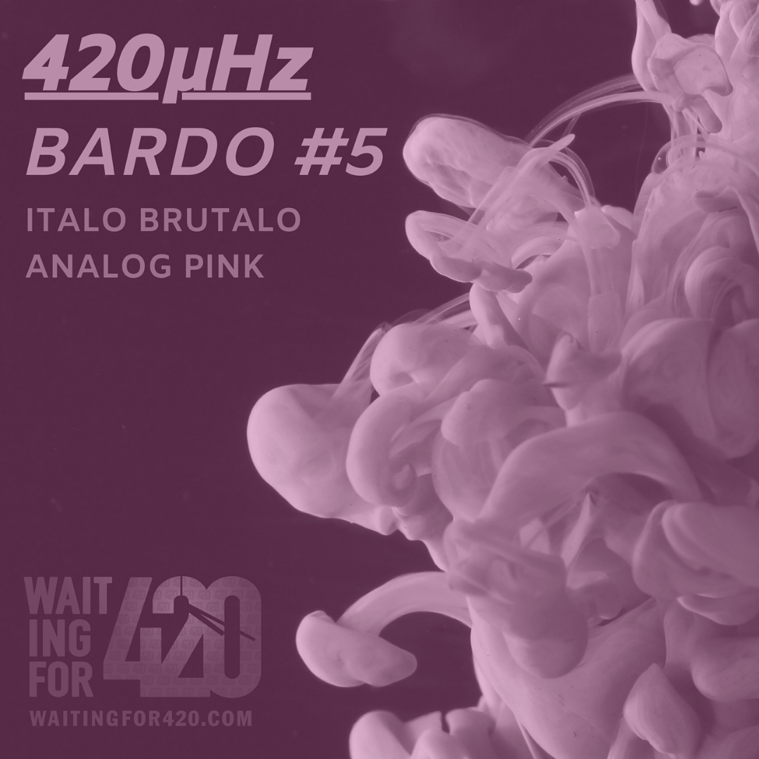 Italo Brutalo Lines Up An Exclusive Set For Bardo #5 Of The 420μHz Podcast